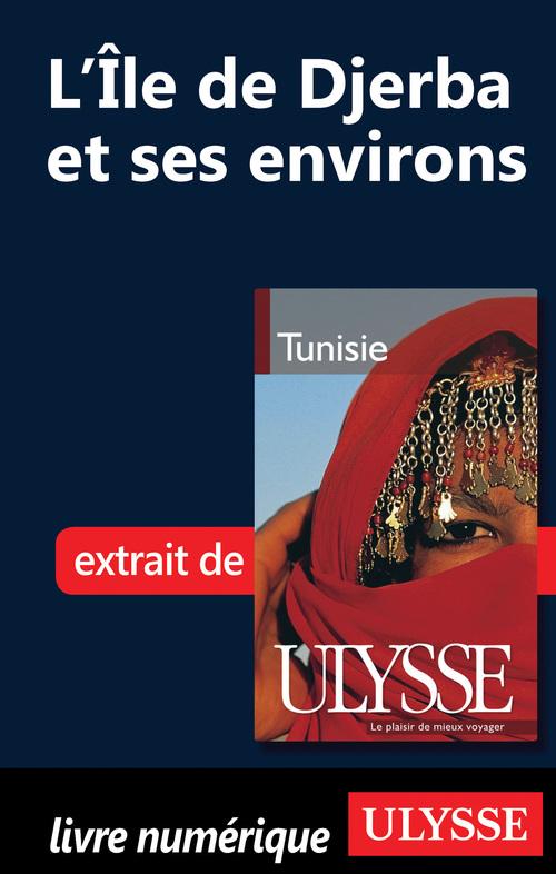 Yves Seguin L'Île de Djerba et ses environs