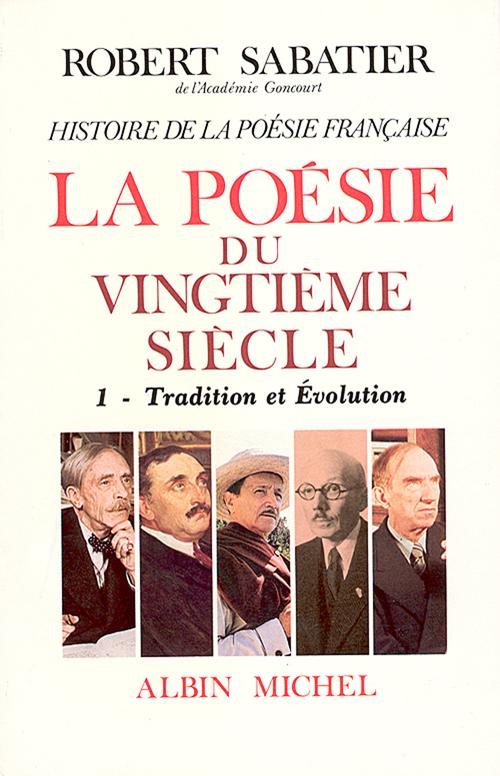 Histoire de la poésie française XXe siècle - tome 1