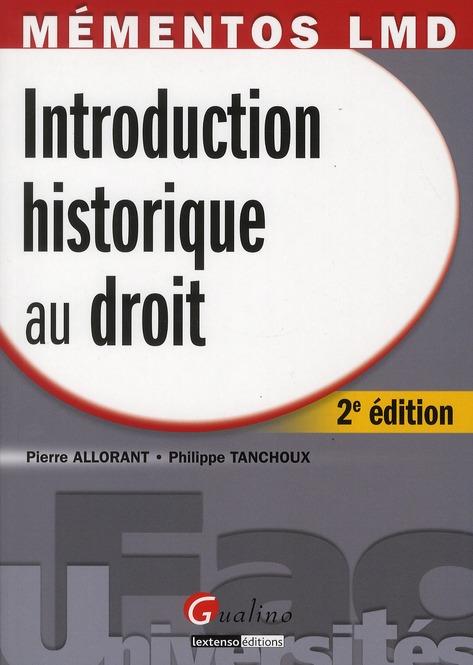 Pierre Allorant Introduction historique au droit (2e édition)