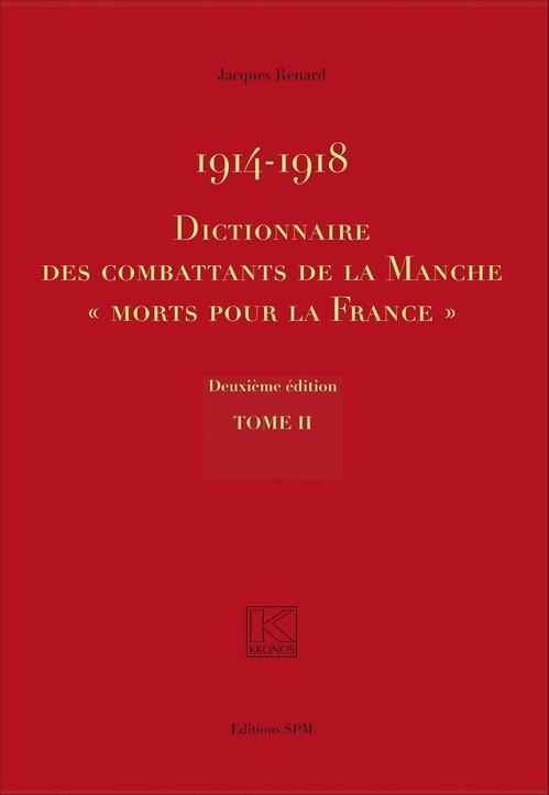 """Jacques Renard  (Paris) 1914-1918 Dictionnaire des combattants de la Manche """"Morts pour la France"""""""