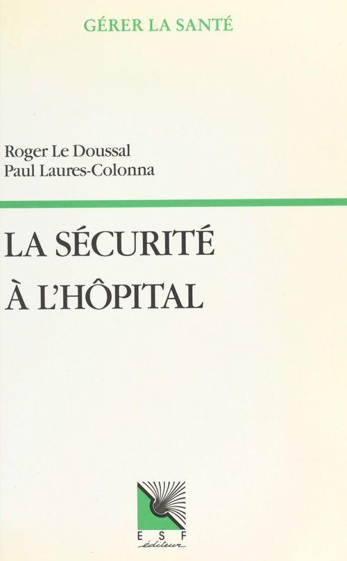 La sécurité à l'hôpital