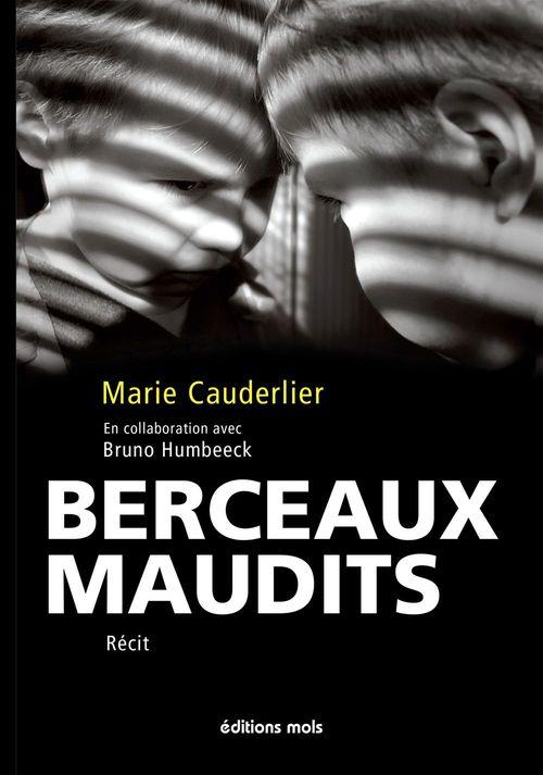 Marie Cauderlier Berceaux maudits