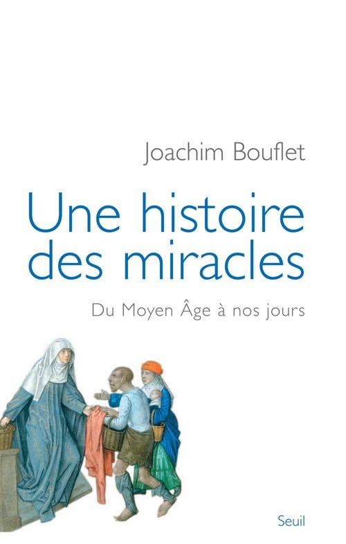 Une histoire des miracles