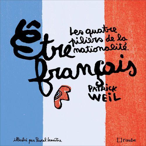 Etre français (version illustrée)