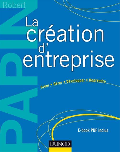 La création d'entreprise - 15e éd.