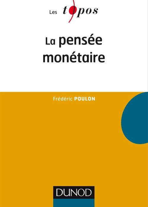 Frédéric Poulon La pensée monétaire
