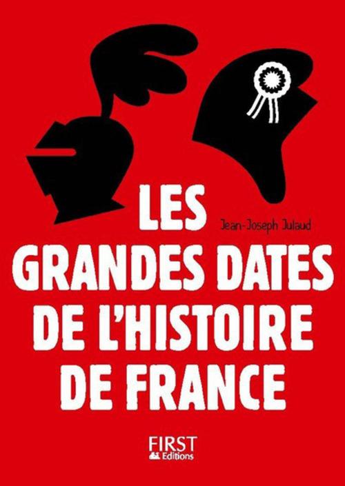 Petit Livre - Les grandes dates de l'Histoire de France, 3ème