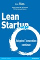 Lean start-up ; adopter l'innovation continue