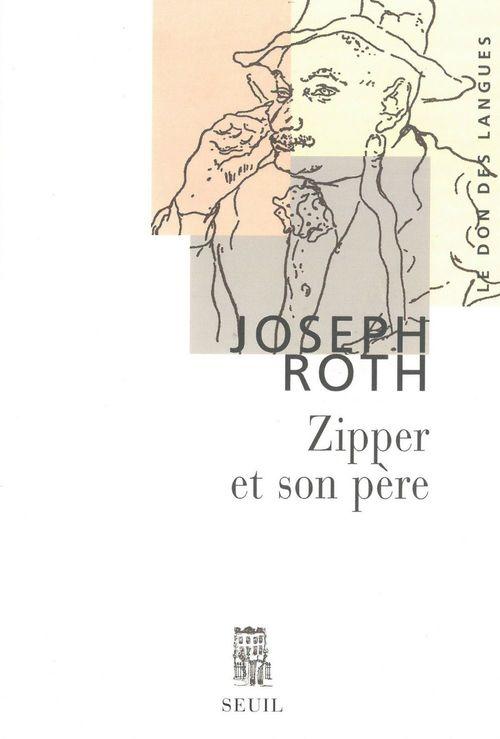 Joseph Roth Zipper et son père