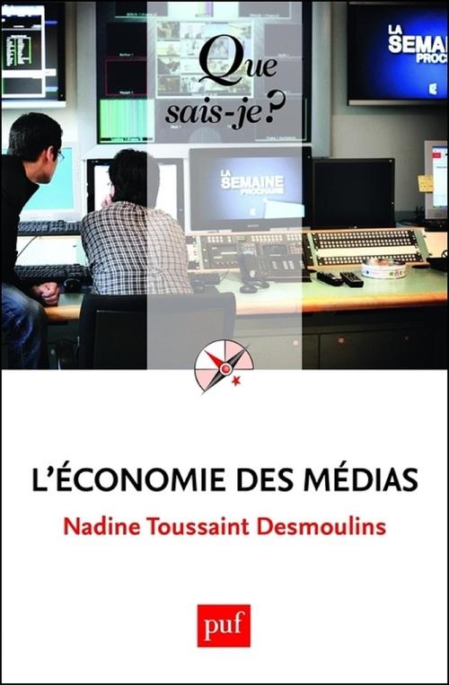 Nadine Toussaint Desmoulins L'économie des médias