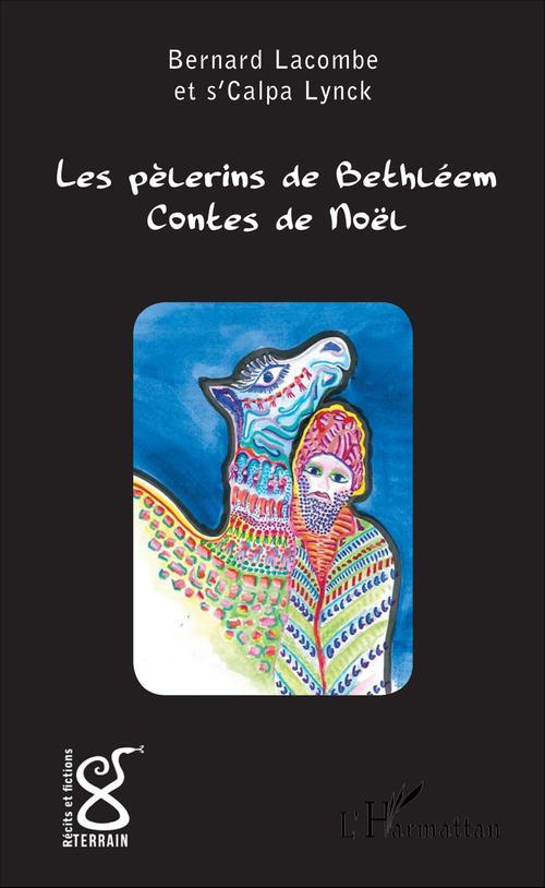 Bernard Germain Lacombe Les pèlerins de Bethléem