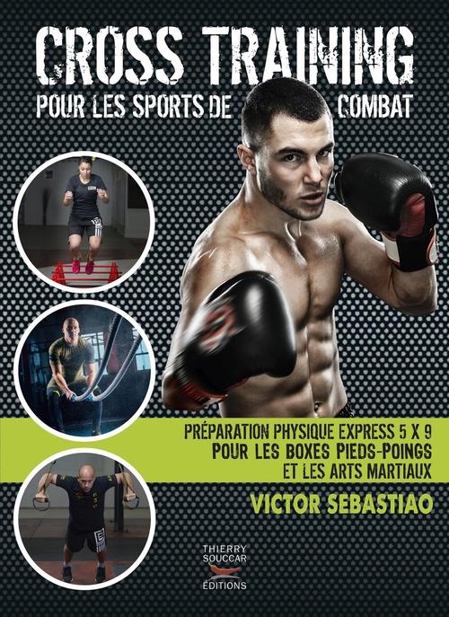 Victor Sebastiao Cross training pour les sports de combat