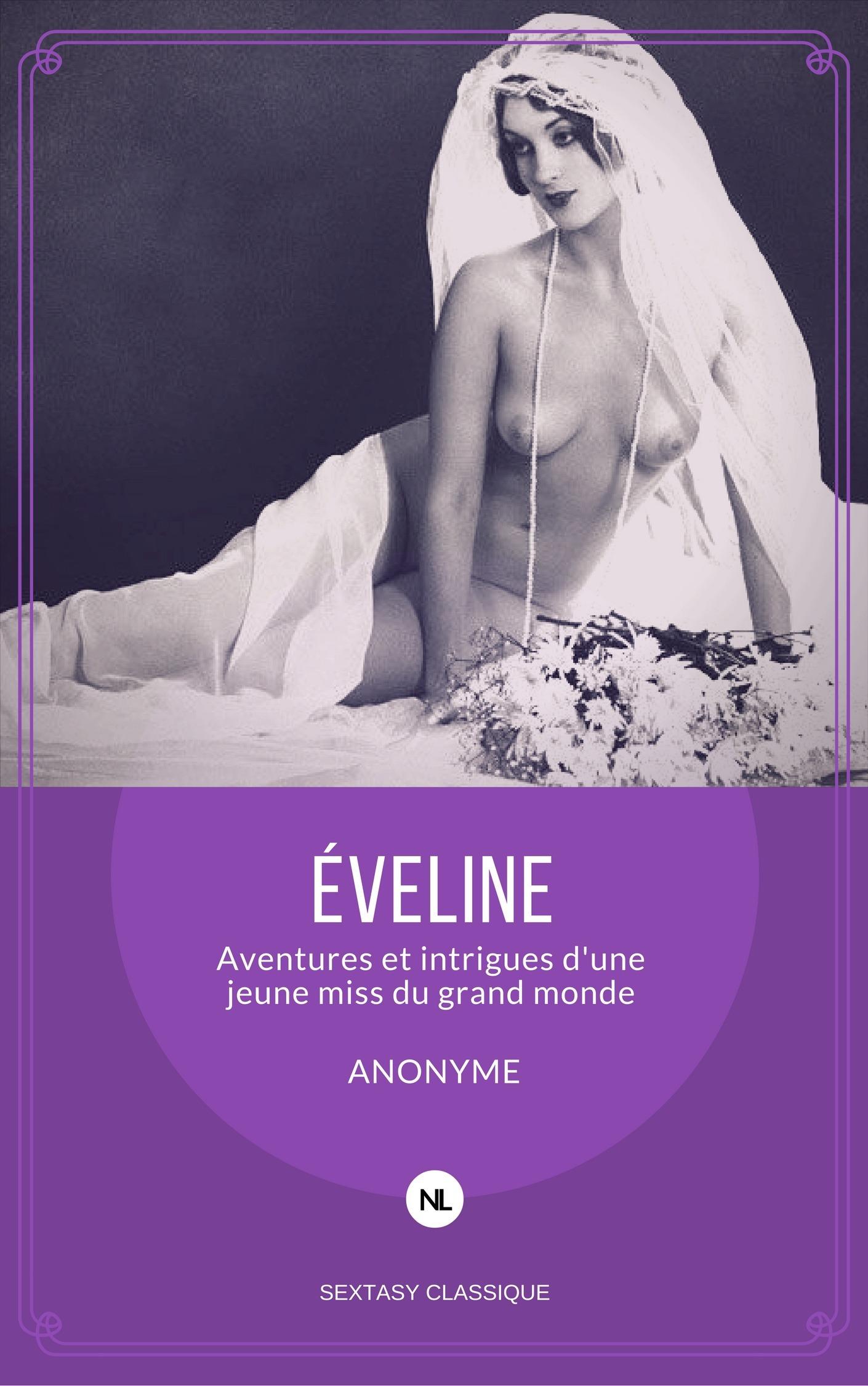 Eveline, aventures et intrigues d'une jeune miss du grand monde