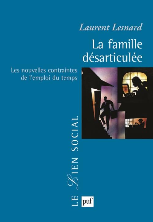 La famille désarticulée