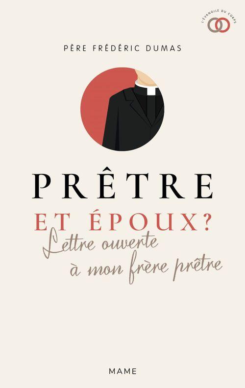 Frédéric Dumas Prêtre et époux ?