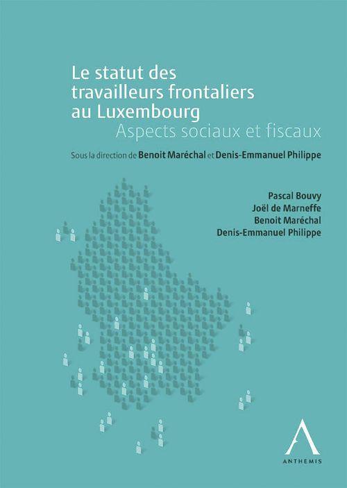 Le statut des travailleurs frontaliers au Luxembourg