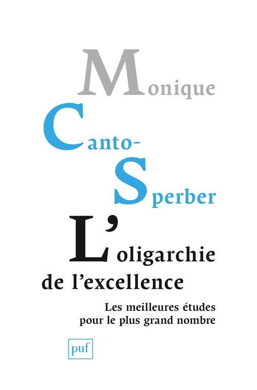 L'oligarchie de l´excellence