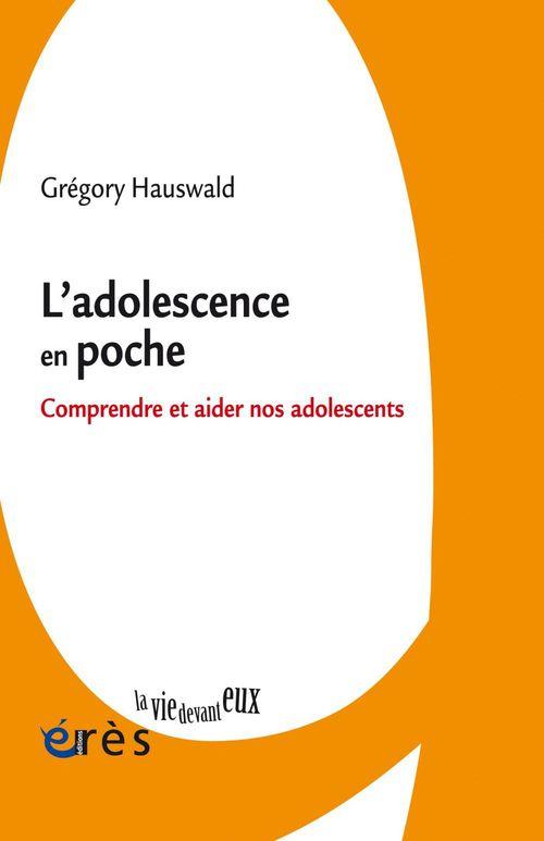 Grégory HAUSWALD L'adolescence en poche