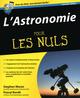 L'astronomie pour les nuls (2e �dition)