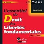 Vanessa Barbe L'essentiel du droit des libertés fondamentales (édition 2013/2014)