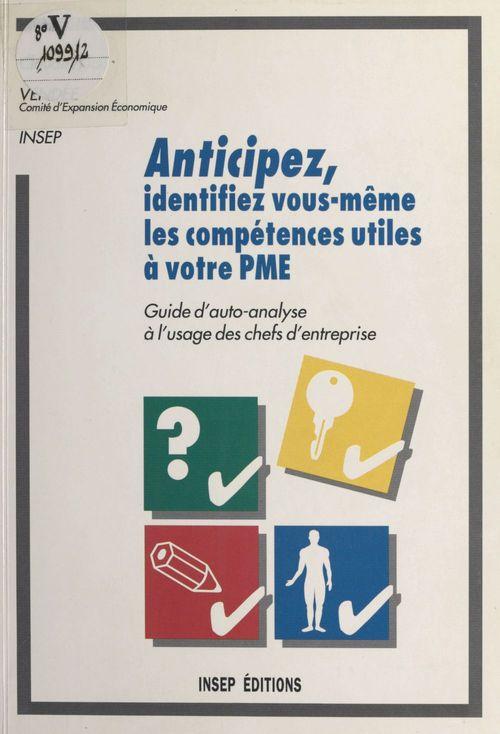 Anticipez : Identifiez vous-même les compétences utiles à votre PME