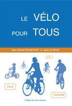 Jean Le Bivic Le vélo pour tous