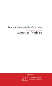 Franck Laborderie-Cavada Menus Plaisirs
