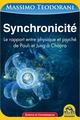 Synchronicit� ; le rapport entre physique et psych� de Pauli et Jung � Chopra
