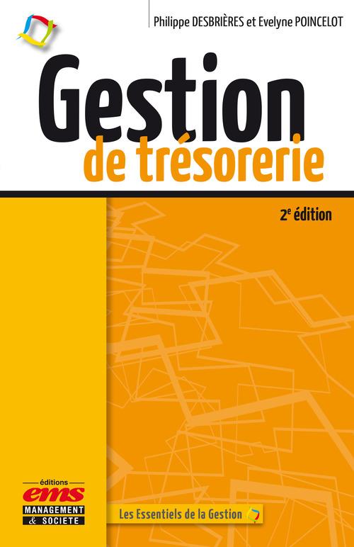 Philippe Desbrières Gestion De Tresorerie  2e Edition