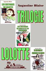Trilogie Lolotte