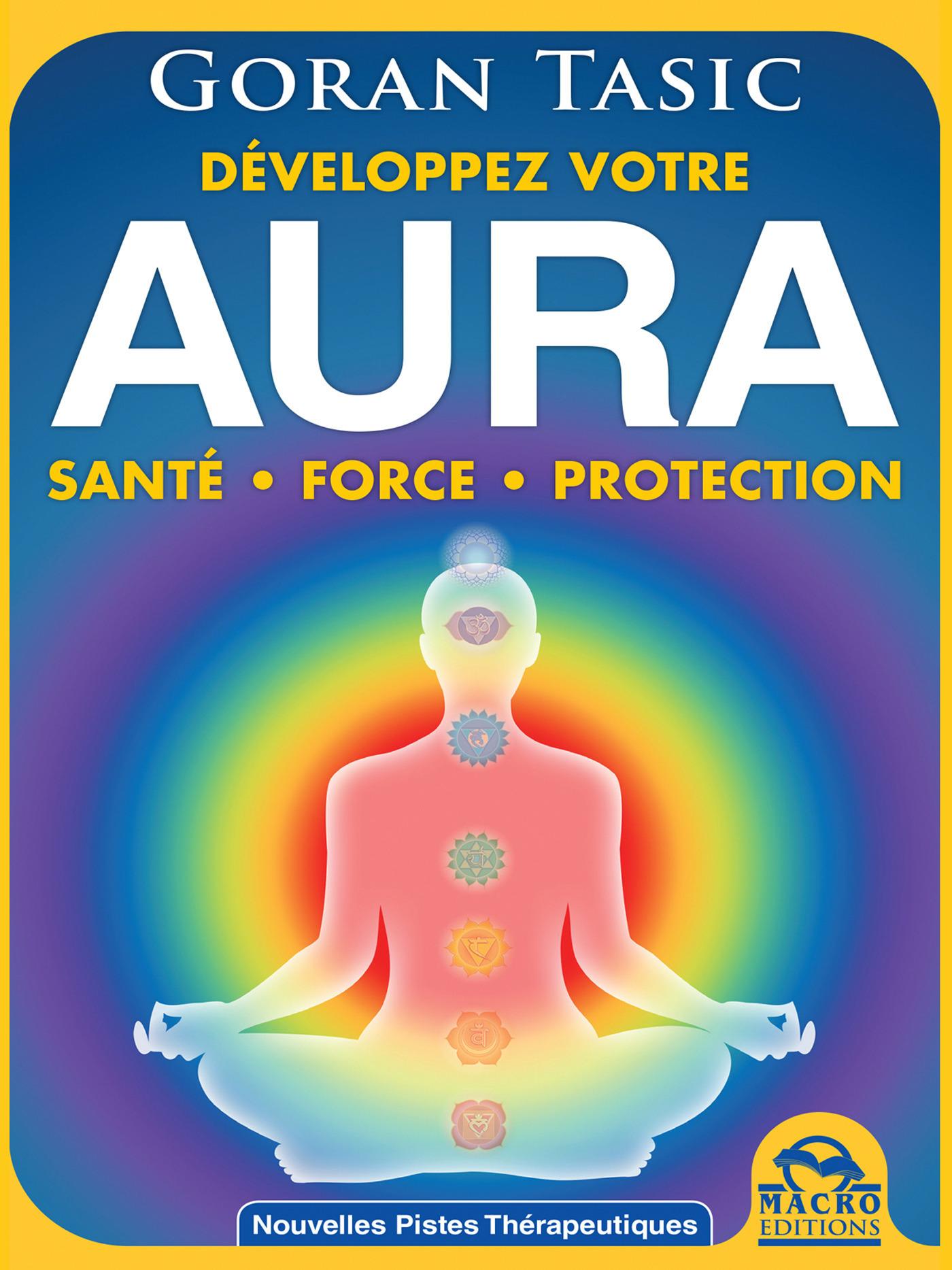 Goran Tasic Aura ; santé, force, protection