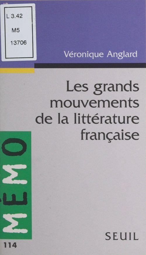 Les grands mouvements de la littérature française