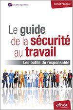 Le guide de la scurit au travail