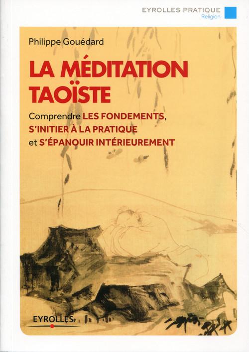 Philippe Gouédard La méditation taoïste