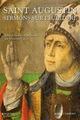 Saint-Augustin ; sermons sur l'�criture