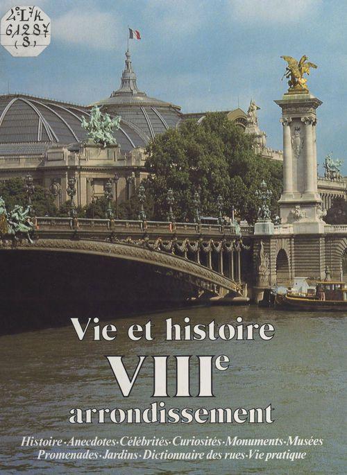 Andrée Jacob Vie et histoire du VIIIe arrondissement