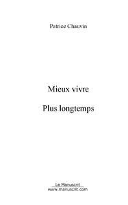 Patrice Chauvin Mieux vivre