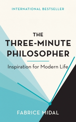 The Three-Minute Philosopher