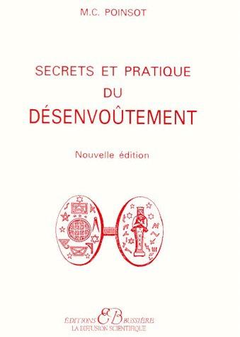 M. C. Poinsot Secrets et pratique du desenvoutement