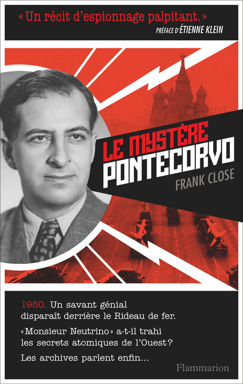 Frank Close Le Mystère Pontecorvo