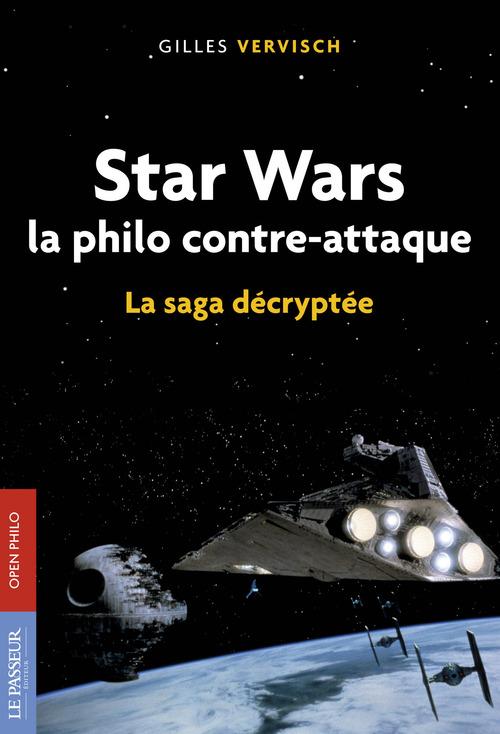Star Wars, la philo contre-attaque