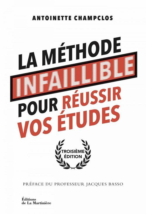 Antoinette Champclos La Méthode infaillible pour réussir vos études