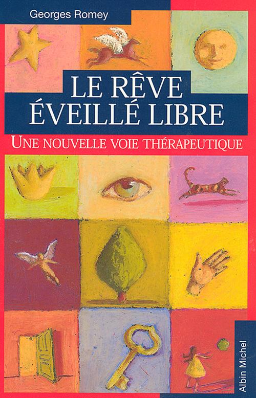 Georges Romey Le Rêve éveillé libre