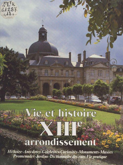 Jean-Jacques Lévêque Vie et histoire du XIIIe arrondissement