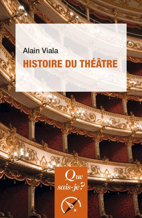 Alain Viala Histoire du théâtre