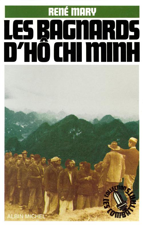 Les Bagnards d'Hô Chi Minh