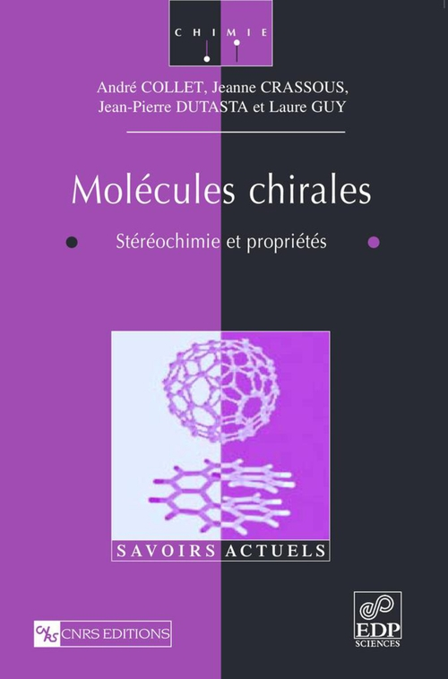 André Collet Molécules chirales