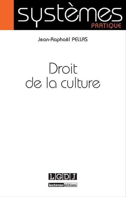 Jean-Raphaël Pellas Droit de la culture