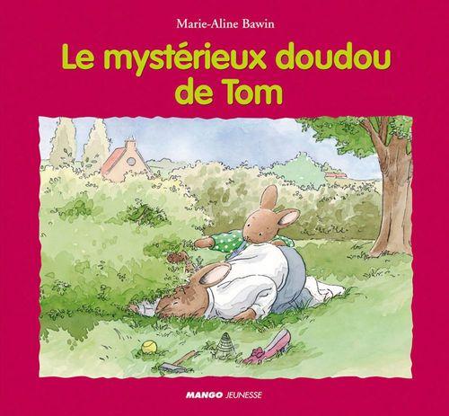 Marie-Aline Bawin Le mystérieux doudou de Tom