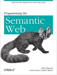 Colin Evans Programming the Semantic Web